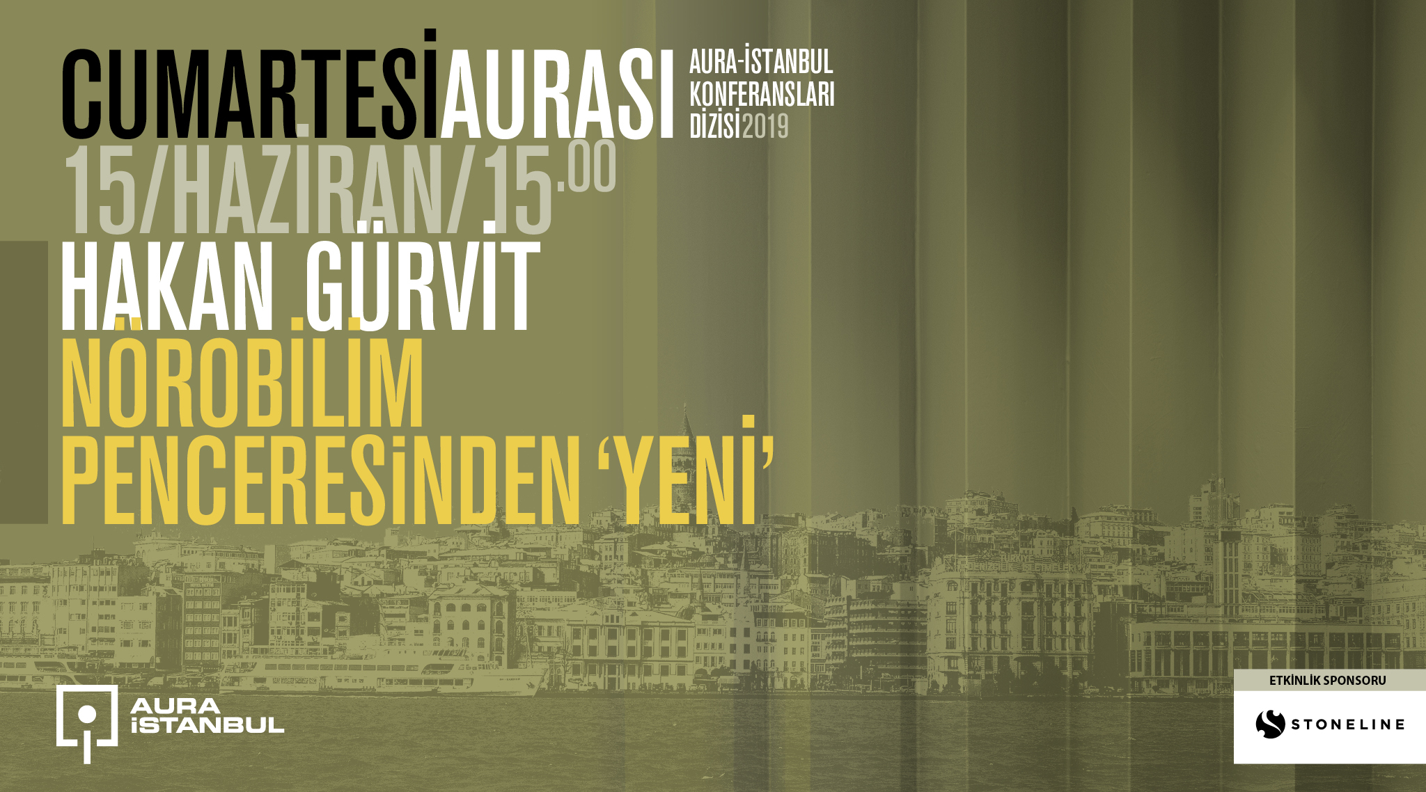 """""""Cumartesi Aurası: Hakan Gürvit """"Nörobilim Penceresinden Yeni"""""""