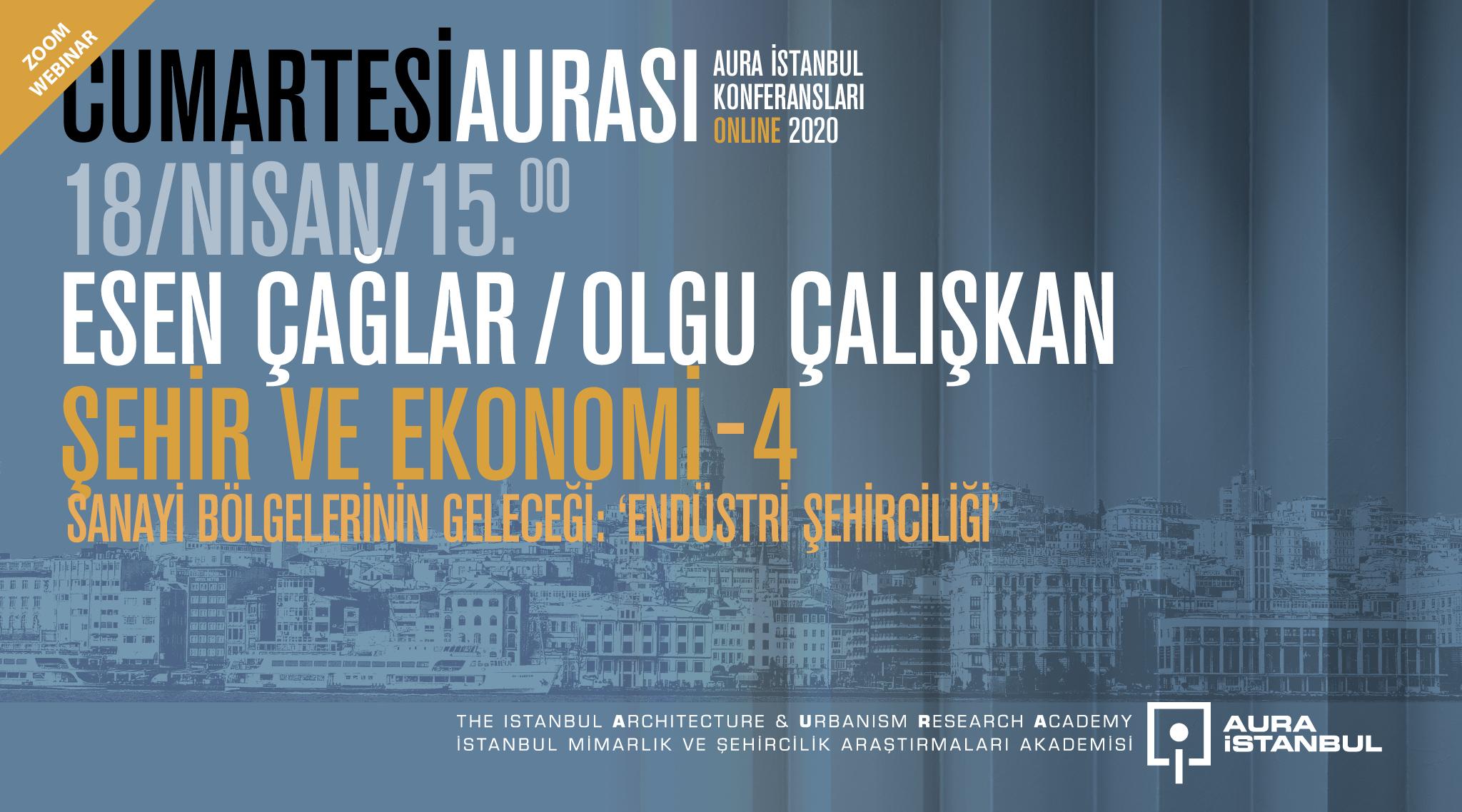 """Cumartesi Aurası: Esen Çağlar & Olgu Çalışkan """"Şehir ve Ekonomi 4"""""""