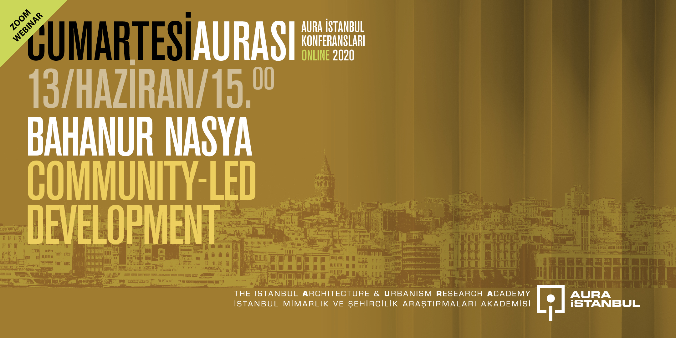 """Cumartesi Aurası: Bahanur Nasya """"Communıty-led Development"""""""