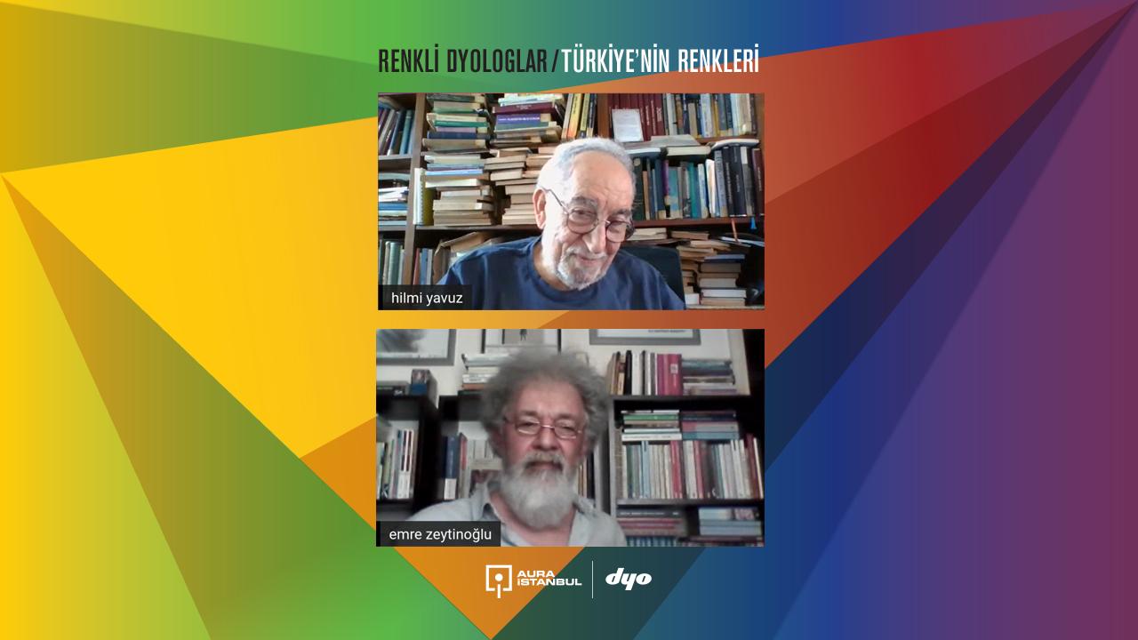 """Renkli DYOloglar: """"Hilmi Yavuz & Emre Zeytinoğlu"""" Sohbeti YouTube'da!"""