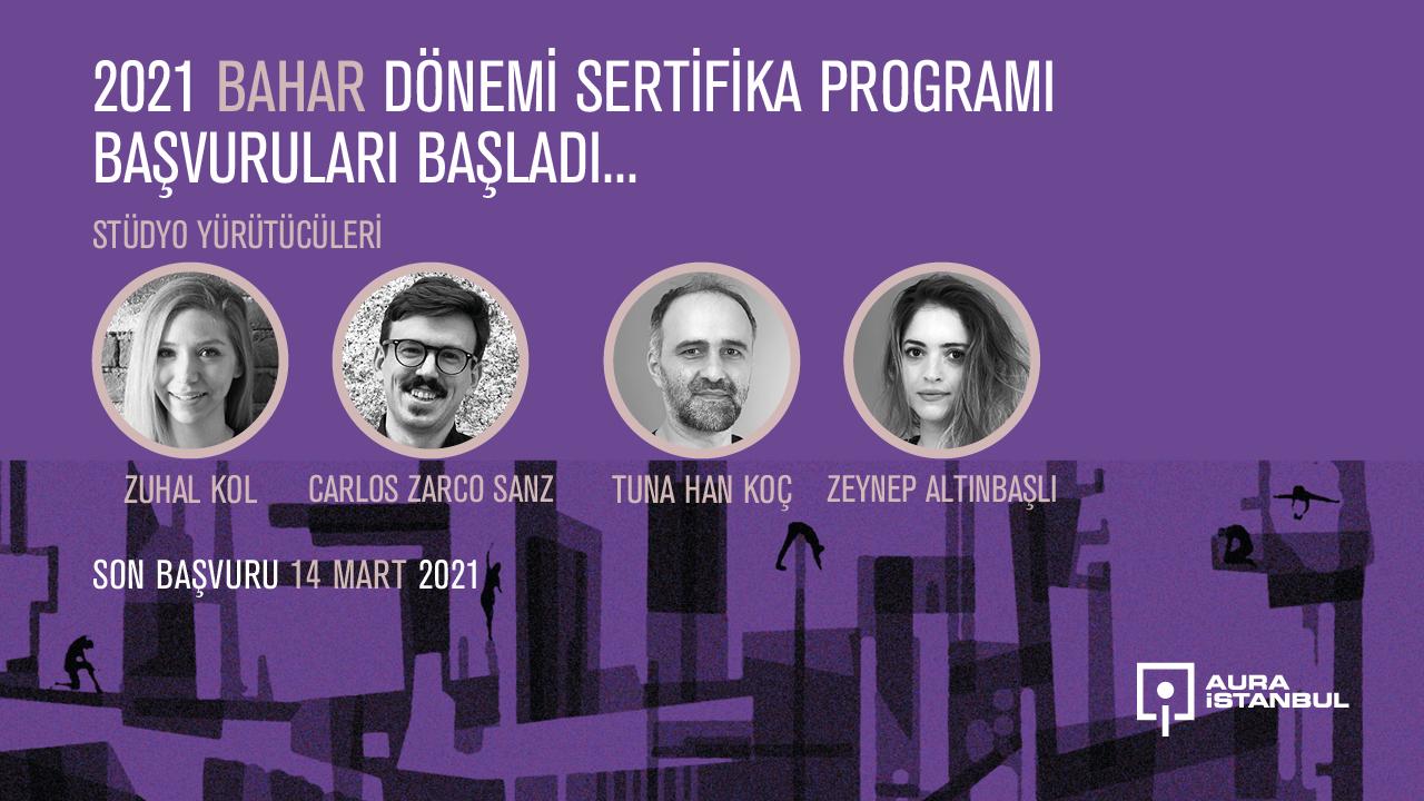 AURA İstanbul 2021 Bahar Dönemi Sertifika Programı Başvuruları Başladı!