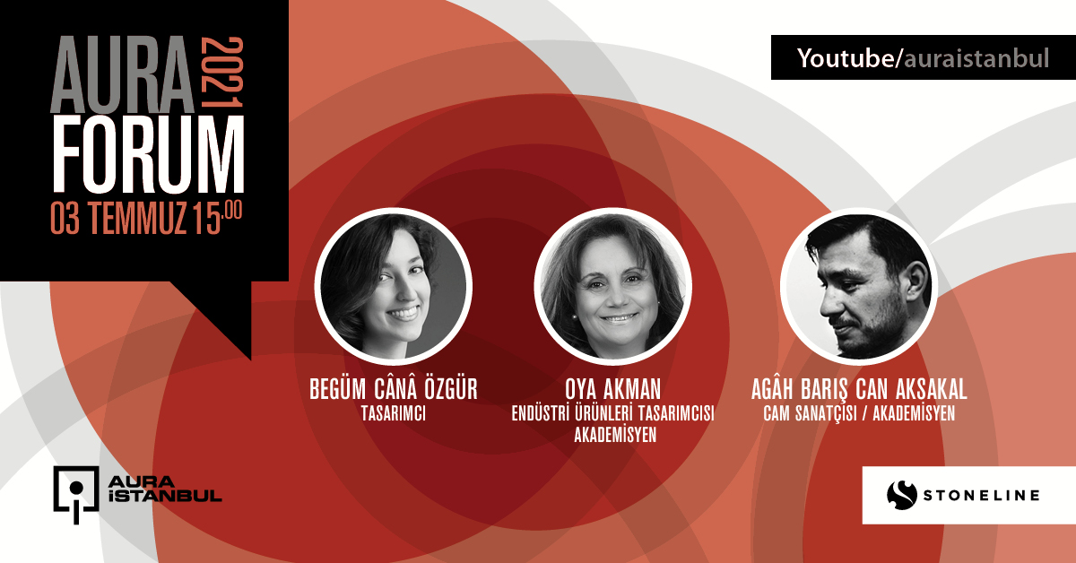 AURA Forum #10: Tasarımcılar Buluşuyor…