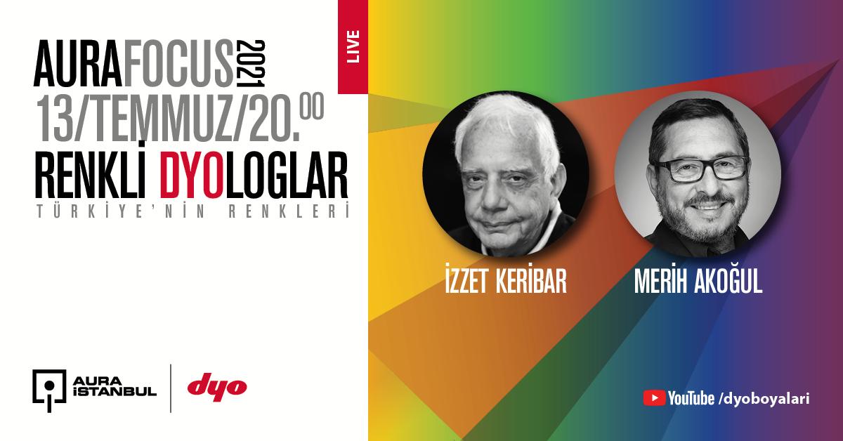 """Renkli DYOloglar: """"İzzet Keribar & Merih Akoğul"""""""
